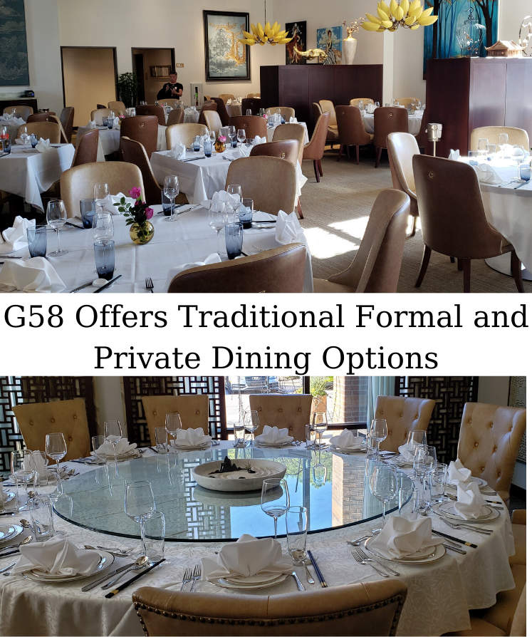 g58 offers traditional, formal and private dining options